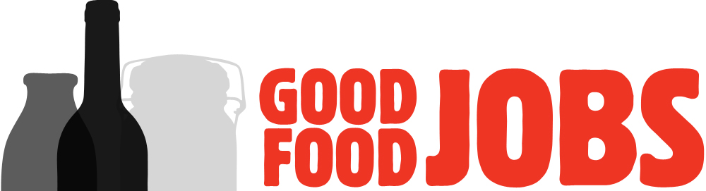 Good Job Love Good Food Jobs Find a Job